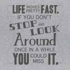 Life Moves Fast Funny Mens T SHIRT Ferris Bueller Movie Quote Humor Novelty Tee