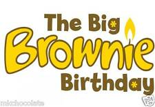 THE BIG BROWNIE/S 100TH BIRTHDAY A4 ICING SHEET/RICE/WAFER PAPER CAKE TOPPER