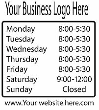 Custom Business Hours Sticker, Die Cut Vinyl decal, add name, logo and website