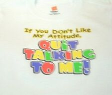 Cute Attitude Kids T-shirt Quit Talking to Me Adorable Newborn Toddler Sassy