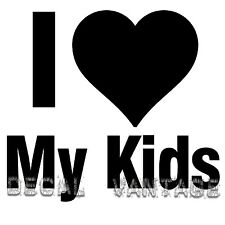 I Love My Kids Vinyl Sticker Decal Family - Choose Size & Color