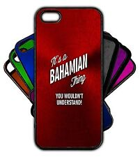 It's a BAHAMIAN Thing You Wouldn't Understand! Phone Tablet Case Apple Samsung