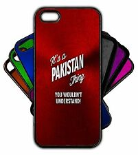 It's a PAKISTAN Thing You Wouldn't Understand! Phone Tablet Case Apple Samsung