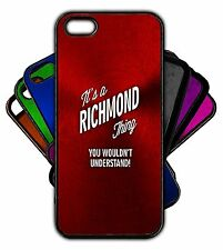 It's a RICHMOND Thing You Wouldn't Understand! Phone Tablet Case Apple Samsung