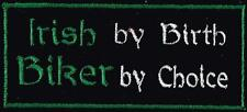 Irish by Birth Biker By Choice Biker /Triker Badge/Patch
