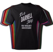It's A DARNELL Thing You Wouldn't Understand - NEW Adult Unisex Tee Shirt Crew a