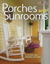 Porches and Sunrooms : Planning and Remodeling Ideas by Roger German (2005,...