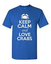 Keep Calm And Love Crabs Shell Sea Animal Lover Funny Humor Adult T-Shirt Tee