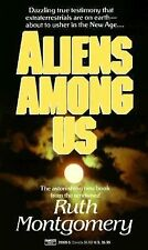 Aliens among Us by Ruth Montgomery (1986, Paperback)