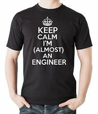 Gift For Engineer Keep Calm I Am Almost An Engineer T-Shirt Profession Tee Shirt