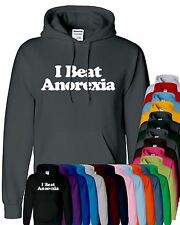 Mens Boy Unisex I Beat Anorexia Hooded Sweatshirt Pullover Sweat Hoody All Sizes