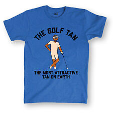 The Golf Tan Most Attractive Funny Golfing Sports Humor Novelty Mens T-Shirt