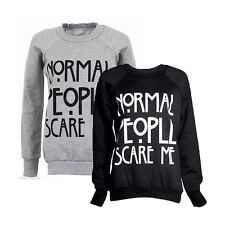 Black ' Normal people scare me ' sweatshirt / jumper