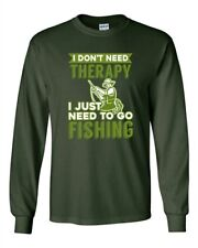 Long Sleeve Adult T-Shirt I Don't Need Therapy I Just Need To Go Fishing Fish DT