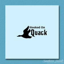 Hooked On Quack Hunting - Decal Sticker - Multiple Colors & Sizes - ebn3886