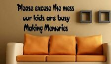 Please excuse the mess kids memories kitchen Vinyl wall art Decal Sticker 3for2