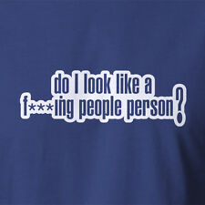 Rude T-shirt. DO I LOOK LIKE A F' PEOPLE PERSON? Adult Offensive Tank Top