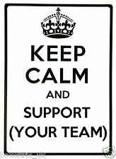 KEEP CALM AND SUPPORT (your team) - Wall Art Vinyl Sticker Personalised Football