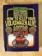 Muir, John How to Keep Your Volkswagen Alive (19th) Nineteenth Edition VW Bible