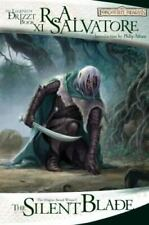 Legend of Drizzt #11 / Paths of Darkness #1: The Silent Blade by R. A. Salvatore