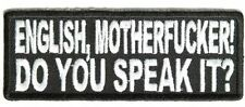 1528, English Motherfcker! Do you speak it? Embroidered Patch
