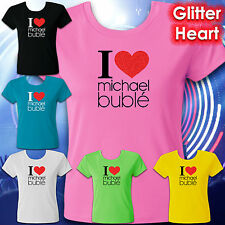 MICHAEL BUBLE T-SHIRT, TEE, I LOVE - RED GLITTER HEART, LADIES & TEENS SIZES