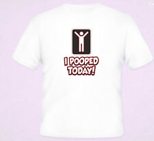 I Pooped Today T-Shirt White Black S-5XL New Comic Funny Humor