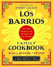 Los Barrios Family Cookbook : Tex-Mex Recipes from the Heart of San Antonio by D