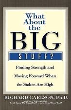 What about the Big Stuff? : Finding Strength and Moving Forward When the ... NEW