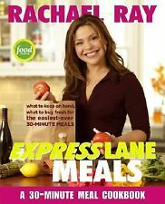 Rachael Ray Express Lane Meals : What to Keep on Hand, What to Buy Fresh ... NEW