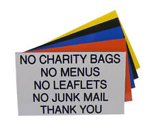 Engraved Plaque NO CHARITY BAGS NO MENUS NO LEAFLETS NO JUNK MAIL Sign 125 x 75