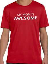 My Mom is Awesome T-shirt cool tshirt designs funny tees mom gift mothers day