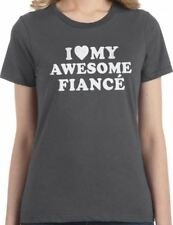 I Love My Awesome Fiancé Womens T-Shirt Cool T Shirts Funny Tees
