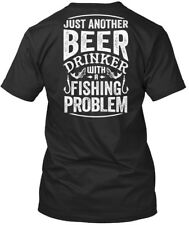 Beer And Fishing - N/a Just Another Drinker With A Problem Premium Tee T-Shirt