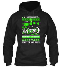 Cerebral Palsy Moon And Back I Love Someone With To The Gildan Hoodie Sweatshirt