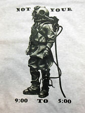Not Your 9 To 5, Go Deep, Mark 5 Custom Commercial Deep Sea Diver T-Shirt, S-6XL