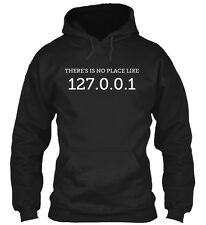 There Is No Place Like - There'is 127.0.0.1 Gildan Hoodie Sweatshirt
