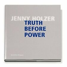 Jenny Holzer: Truth Before Power by Jenny Holzer: Used