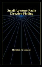 Small-Aperture Radio Direction-Finding by Herndon H Jenkins: New