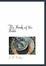 The Books of the Bible by J N Darby: New