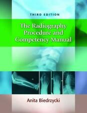 Radiography Procedure and Competency Manual by Anita Biedrzycki Paperback Book F