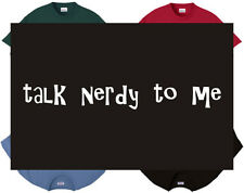 Shirt/Tank - Talk nerdy to me - geek sexual sex