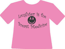 LAUGHTER is the BREAST medicine - Breast Cancer Awareness Tshirt - Pink S - XL