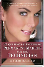 101 Questions and Answers for the Permanent Cosmetic Makeup Technician