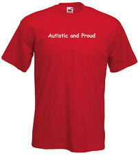 33a. Autism Adults T-shirts - Autistic and Proud