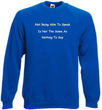 36a. Autism Sweatshirt, Autism Hoodie, Not able to speak, not same nothing 2 say