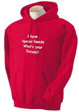 SN2. Special Needs Sweatshirt,Hoodie, I have SNs, What's your excuse?