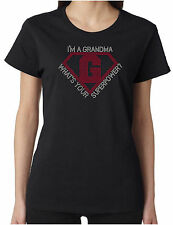 I'm a Grandma What's Your Superpower Rhinestone Women's SS T-Shirts S-3XL