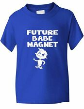 Future Babe Magnet Funny Boys Kids T-Shirt Birthday Gift  Age 1-13