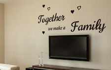 'Together We Make a Family' Wall Art Quotes Vinyl Sticker, DIY Decor Wall Decal